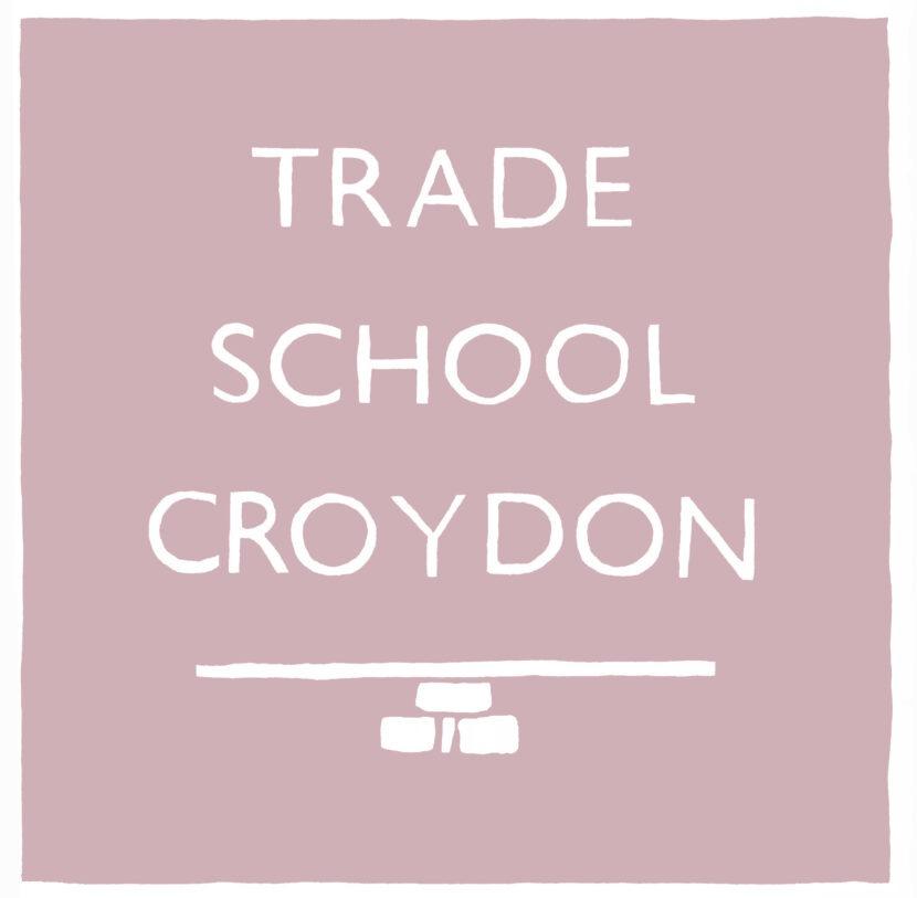 tradeschoolcroydonfinal.jpg