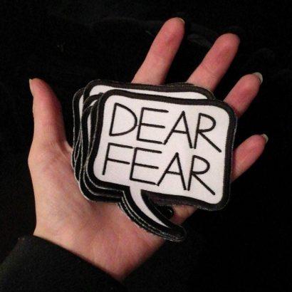 Dear Fear patch