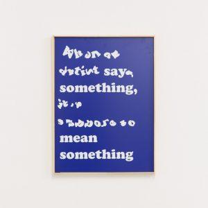 """""""say something, mean something"""""""